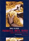 Pachatelé, oběti a diváci: Židovská katastrofa 1933-1945