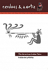 Indiánské příběhy / The American Indian Tales