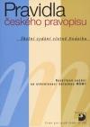 Pravidla českého pravopisu - Školní vydání včetně dodatku