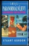 Paranormální jevy – Ilustrovaná encyklopedie I.díl