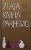 Zlatá kniha parfémů
