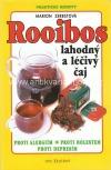 Rooibos - lahodný a léčivý čaj