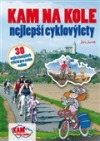 Kam na kole - nejlepší cyklovýlety