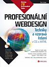 Profesionální webdesign: Techniky a vzorová řešení pro XHTML a CSS