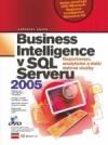 Business Inteligence v SQL Serveru 2005