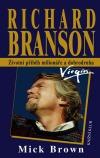 Richard Branson - Životní příběh milionáře a dobrodruha