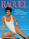 Raquel: program celkové krásy a tělesné zdatnosti Raquel Welchové