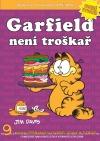 Garfield není troškař