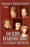 Dcery Habsburků na cizích trůnech