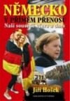 Německo v přímém přenosu: naši sousedé včera a dnes