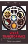 Velká transformace - Svět v době Buddhy, Sokrata, Konfucia a Jeremjáše