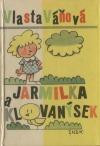 Jarmilka a Klovanýsek