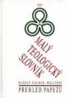 Malý teologický slovník – Přehled papežů obálka knihy