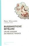 Buddhistické myšlení: Úplné uvedení do indické tradice