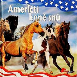 Američtí koně snů obálka knihy