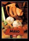 Maso - Tradiční i neznámá jídla z masa