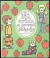 Aňa, Ryška a první jahody