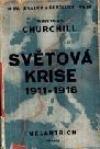 Světová krise 1911–1918. Kniha I. 1911–1914