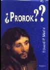 Prorok?