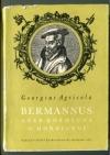 Bermannus aneb rozmluva o hornictví