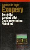 Země lidí / Válečný pilot / Dopis rukojmímu / Noční let