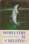 Domluvíme se s delfíny?