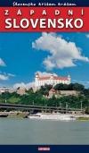 Slovensko křížem krážem: Západní Slovensko