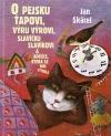 O pejsku Ťapovi, výru Výrovi, slavíčku Slavíkovi a kočičce, která se moc styděla