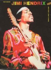Jimi Hendrix : Jeho život, lásky a hudba