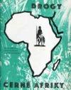 Drogy černé Afriky
