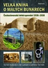 Velká kniha omalých bunkrech