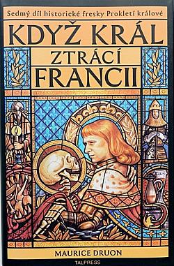 Když král ztrácí Francii obálka knihy