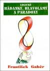 Logické hádanky, hlavolamy a paradoxy