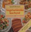 Vegetariánská kuchyně 2