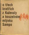 O třech bratřích z Kalevaly a kouzelném mlýnku Sampo obálka knihy