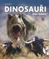 Kdyby dinosauři žili dnes