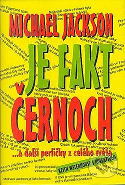 Michael Jackson je fakt černoch... a další perličky z celého světa obálka knihy