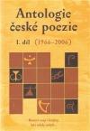 Antologie české poezie I. díl (1966–2006)