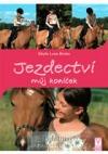 Jezdectví - můj koníček