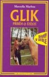 Glik - příběh o štěstí