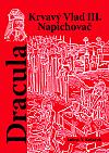 Dracula - Krvavý Vlad III. Napichovač