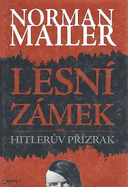Lesní zámek aneb Hitlerův přízrak obálka knihy