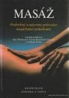 Masáž - podrobný a názorný průvodce masážními technikami