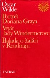 Portrét Doriana Graya, Vejár lady Windermerovej, Balada o žalári v Readingu