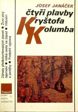 Kolumbus v Kontextu - Josef Janáček:  Čtyři plavby Kryštofa Kolumba