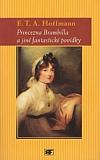 Princezna Brambilla a jiné fantastické povídky