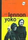 John Lennon a Yoko Ono: dva rebelové - legendy popu obálka knihy