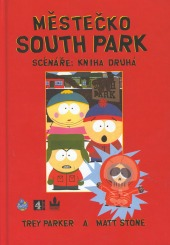 Městečko South Park - Scénáře: Kniha druhá