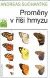 Proměny v říši hmyzu
