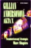 Gillian Andersonová - Akta X : neautorizovaný životopis